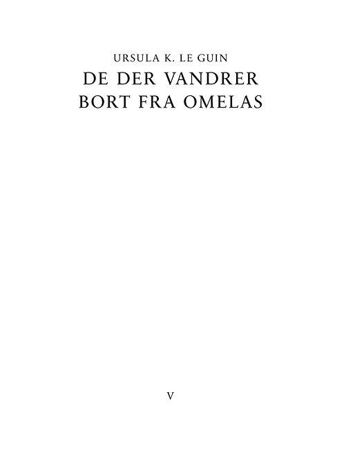 Ursula K. Le Guin, De der vandrer bort fra Omelas