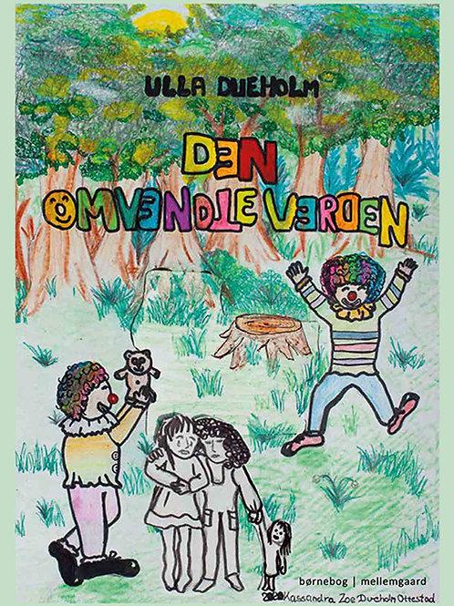 Ulla Dueholm, Den omvendte verden