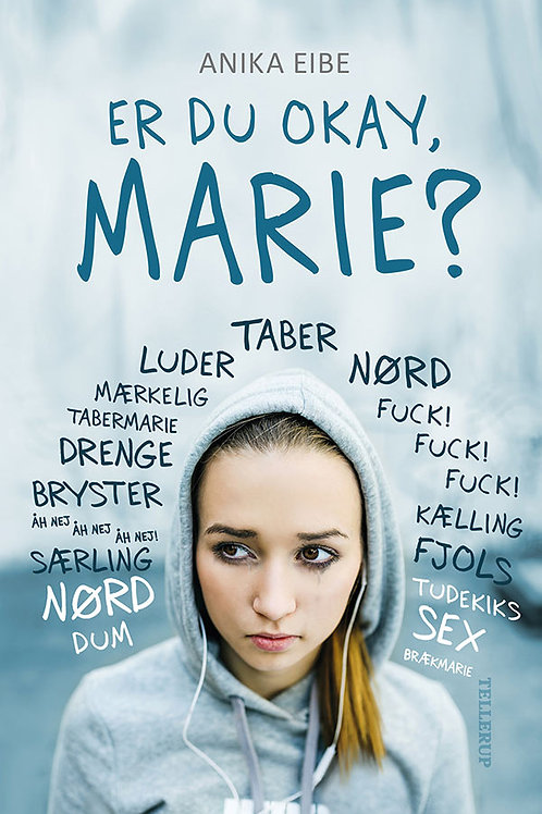 Anika Eibe, Er du okay, Marie?
