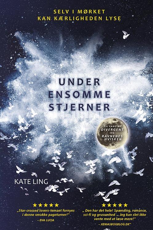 Kate Ling, Under ensomme stjerner bind 1