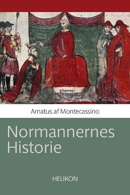 Amatus af Montecassino, Normannernes Historie