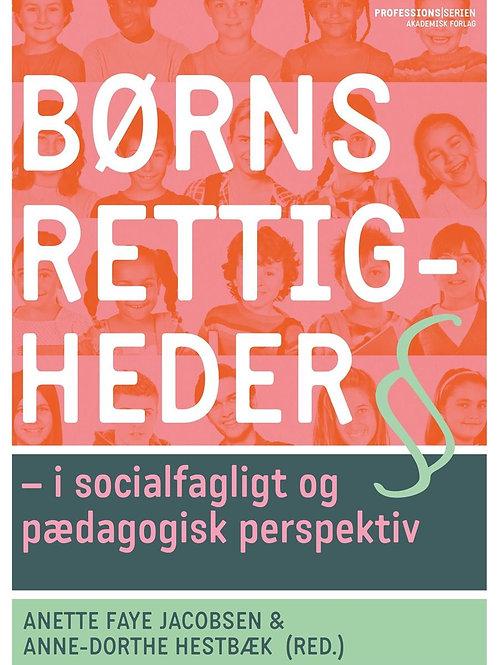 Anette Faye Jacobsen;Anne-Dorthe Hestbæk, Børns rettigheder