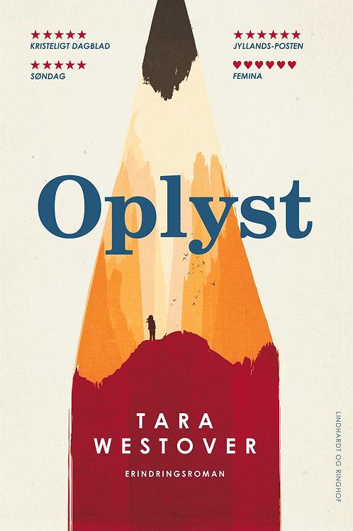 Tara Westover, Oplyst