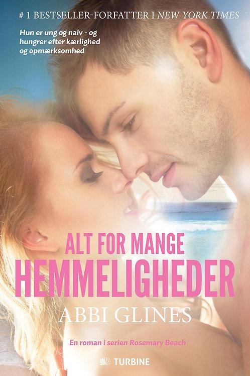 Abbi Glines, ALT FOR MANGE HEMMELIGHEDER