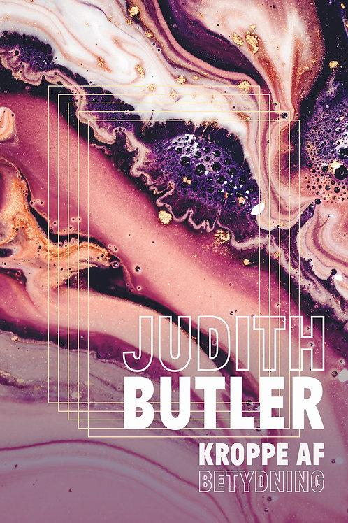 Judith Butler, Kroppe af betydning