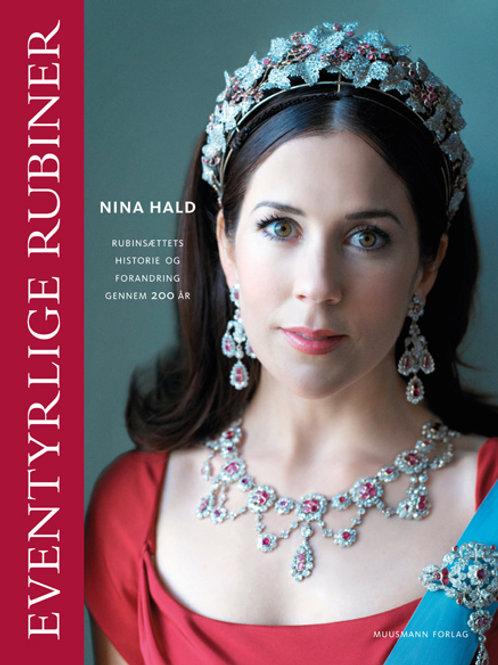 Nina Hald, Eventyrlige Rubiner