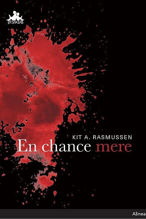 Kit A. Rasmussen, En chance mere, Sort Læseklub