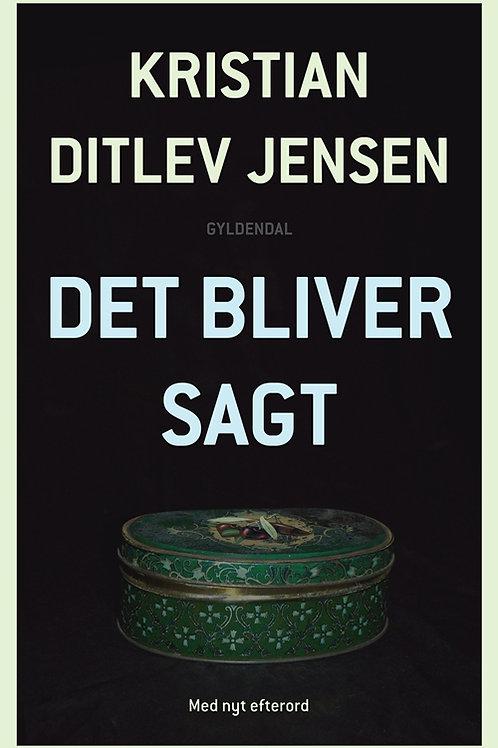 Kristian Ditlev Jensen, Det bliver sagt