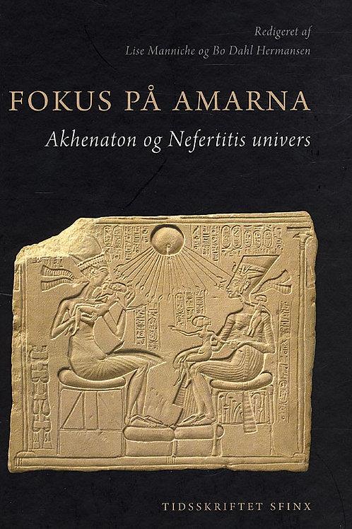 L. Manniche, B. D. Hermansen, Fokus på Amarna
