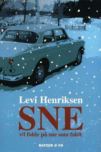 Levi Henriksen, Sne vil falde på sne som faldt