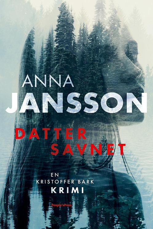 Anna Jansson, Datter savnet