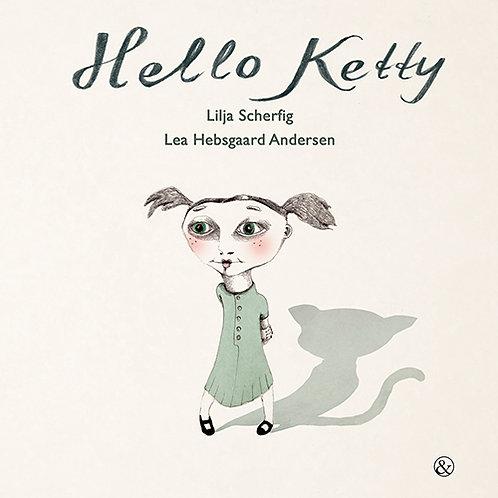 Lilja Scherfig, Hello Ketty