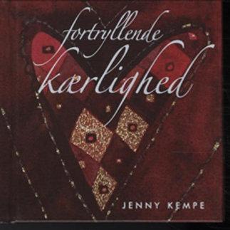 Kempe, Jenny, Fortryllende kærlighed