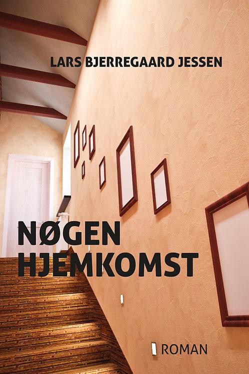 Lars Bjerregaard Jessen, Nøgen hjemkomst