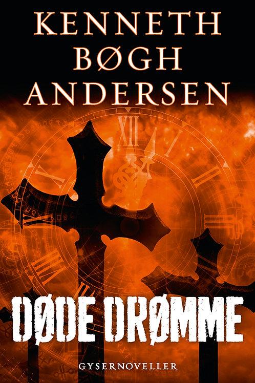 Kenneth Bøgh Andersen, Døde drømme