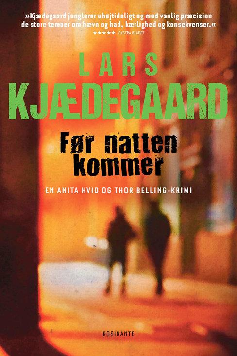 Lars Kjædegaard, Før natten kommer