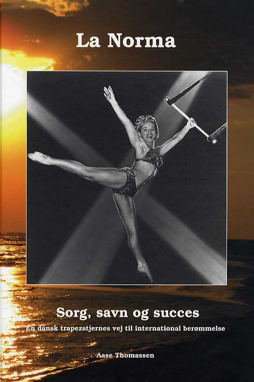 Aase Thomassen, La Norma, sorg savn og succes - incl. CD med engelsk oversættels