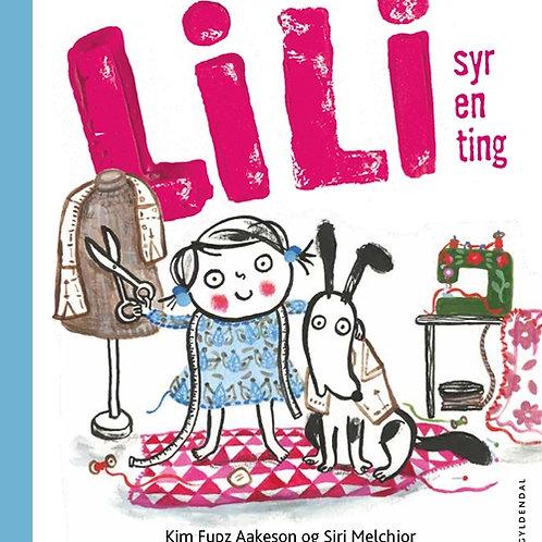 Kim Fupz Aakeson;Siri Melchior, Lili syr en ting