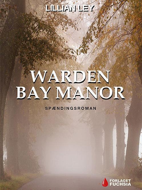Lillian Ley, Warden Bay Manor