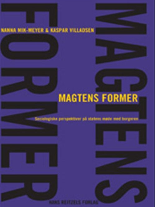 Kaspar Villadsen;Nanna Mik-Meyer, Magtens former