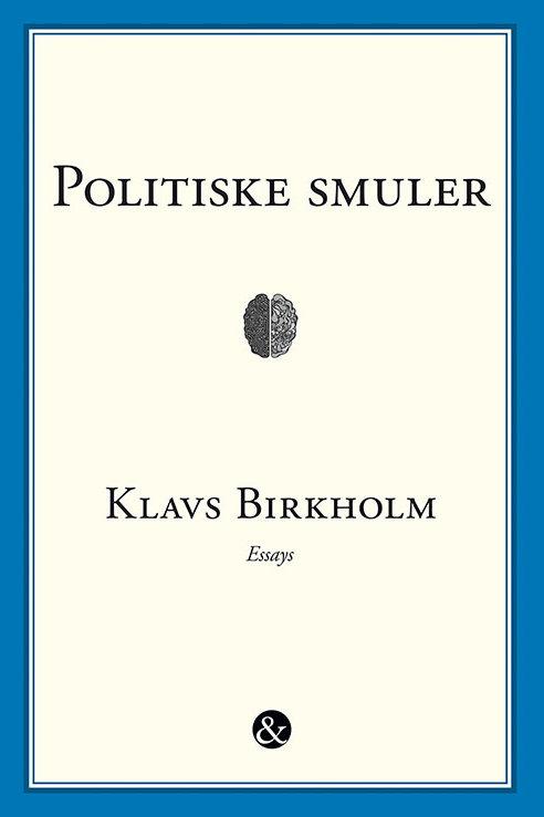 Klavs Birkhom, Politiske smuler
