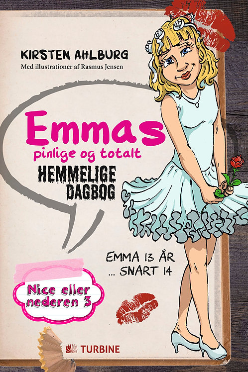 Kirsten Ahlburg, Emmas pinlige og totalt hemmelige dagbog