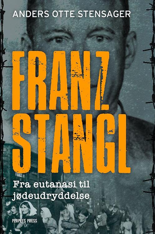 Anders Otte Stensager, Franz Stangl