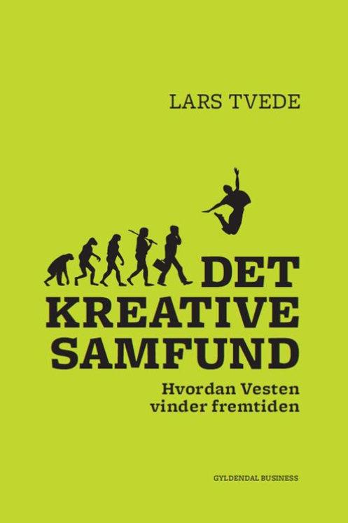 Lars Tvede, Det kreative samfund