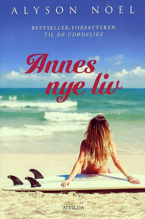 Alyson Noël, Annes nye liv