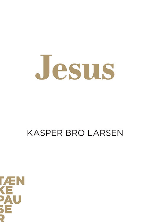 Kasper Bro Larsen, Jesus