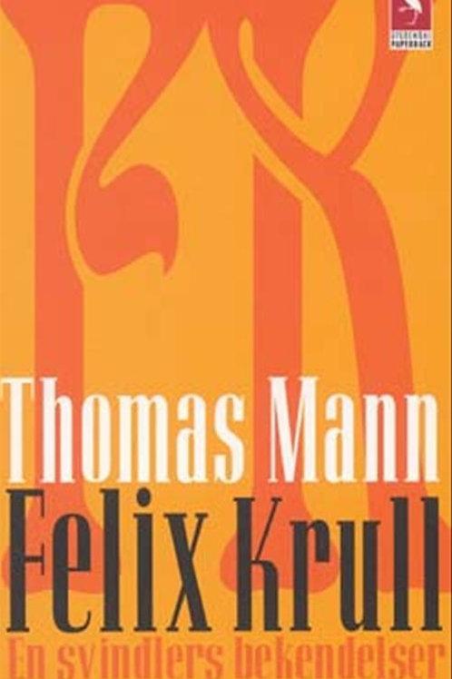 Thomas Mann, Felix Krull