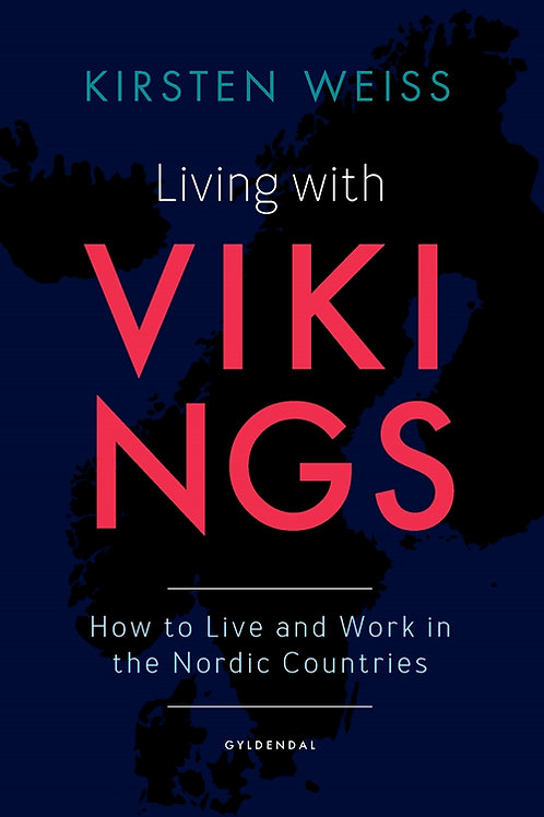 Kirsten Weiss, Living with Vikings