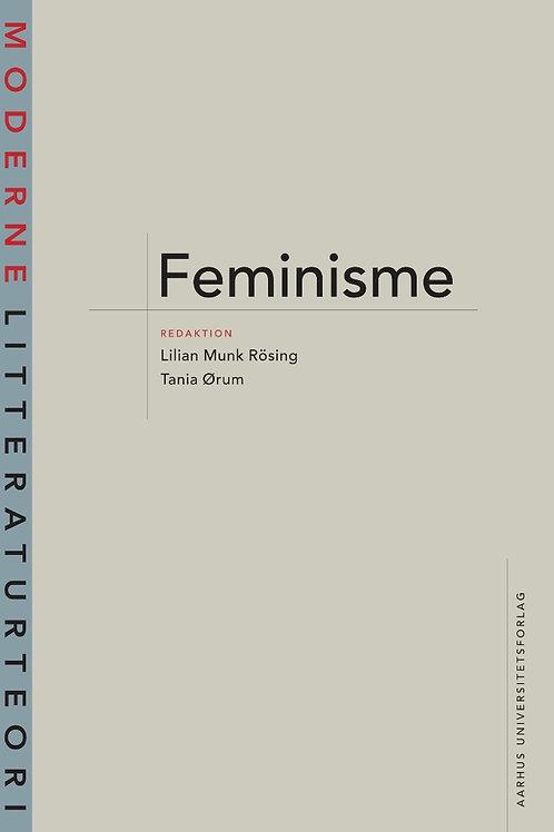 Lilian Munk Rösing og Tania Ørum, Feminisme