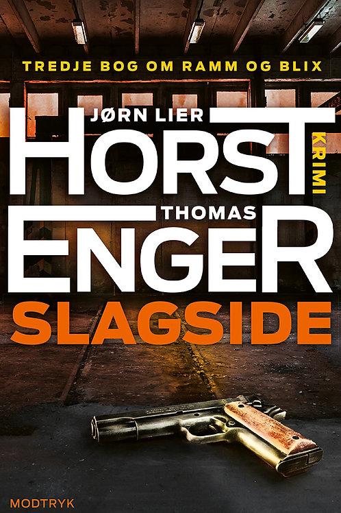Jørn Lier Horst, Thomas Enger, Slagside