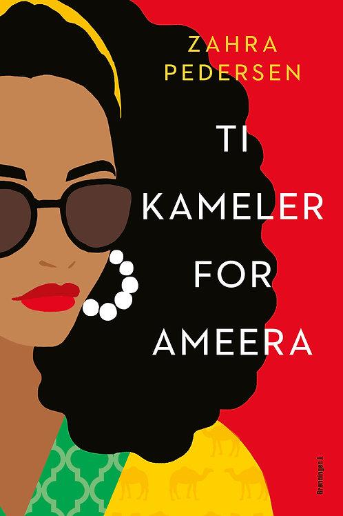 Zahra Pedersen, Ti kameler for Ameera