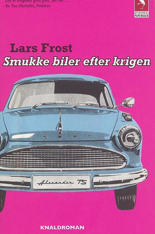 Lars Frost, Smukke biler efter krigen
