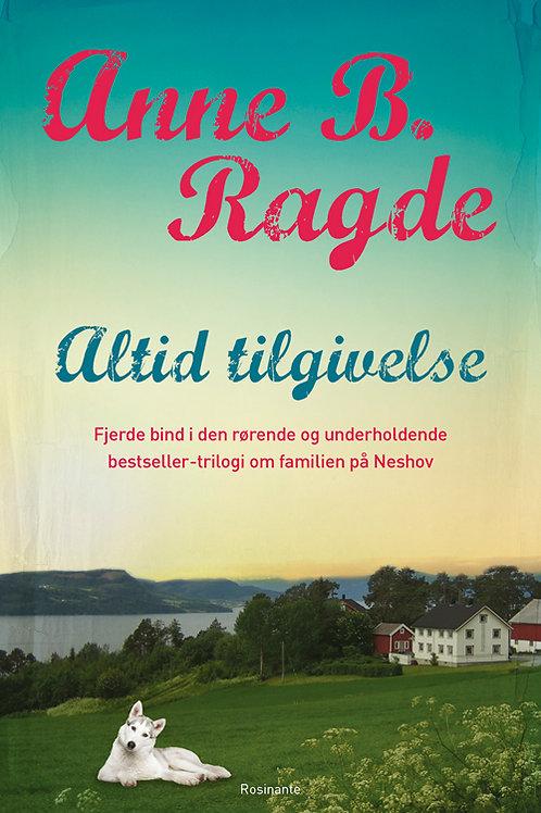 Anne B. Ragde, Altid tilgivelse