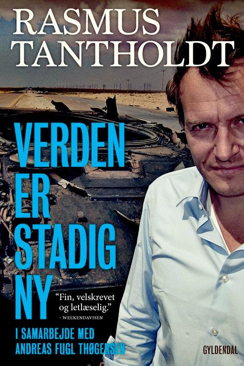 Andreas Fugl Thøgersen;Rasmus Tantholdt, Verden er stadig ny