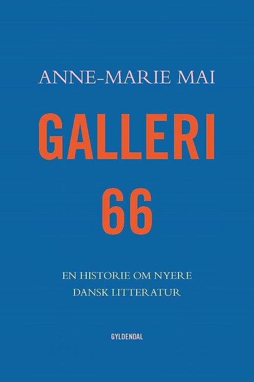 Anne-Marie Mai, Galleri 66
