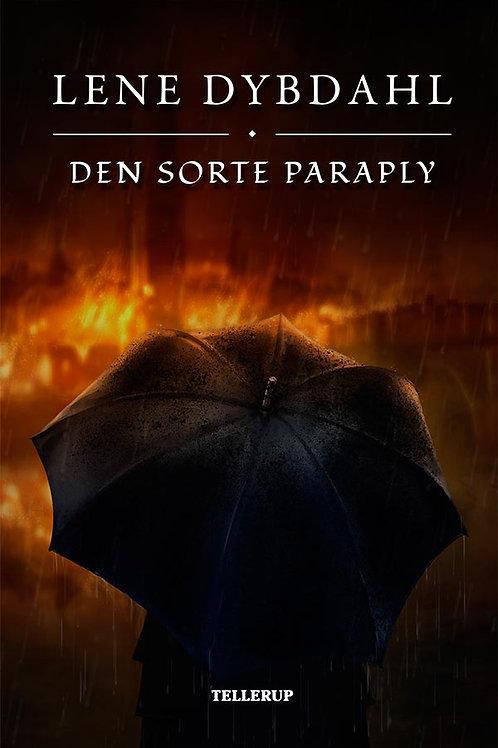 Lene Dybdahl, Den Sorte Paraply