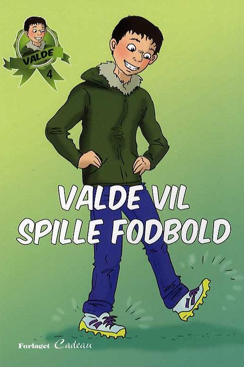 Anna-Marie Helfer, Valde vil spille fodbold