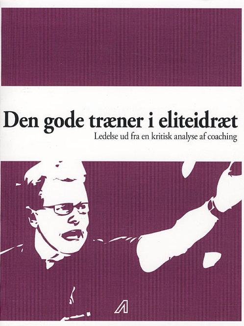 Troels Gottlieb, Den gode træner i eliteidræt?