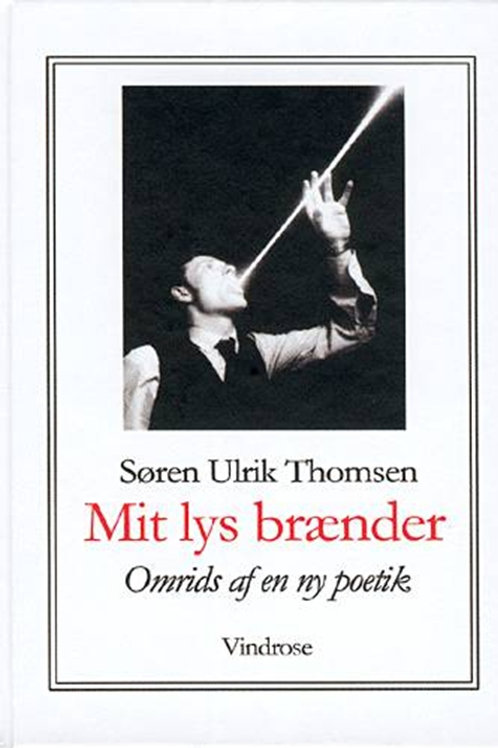 Søren Ulrik Thomsen, Mit lys brænder