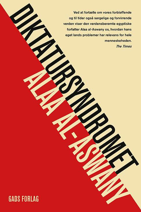 Alaa al-Aswany, Diktatursyndromet