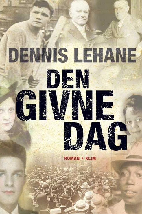 Lehane, Dennis, Den givne dag