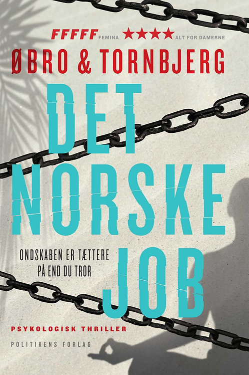 Øbro og Tornbjerg, Det norske job