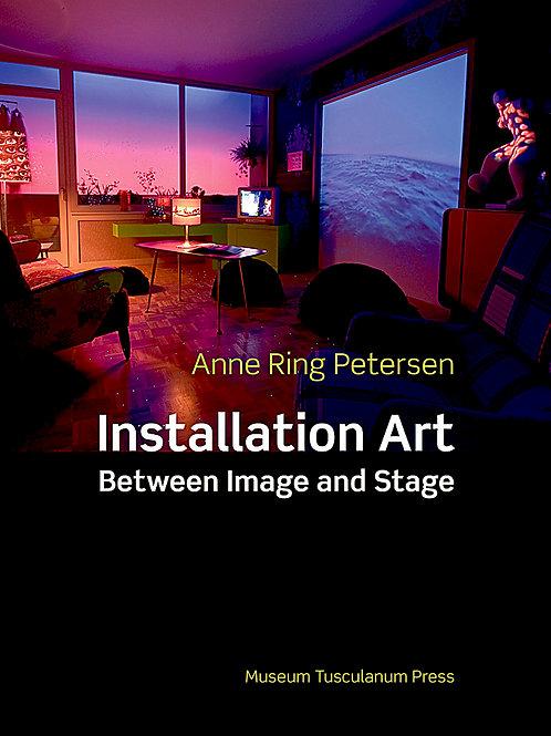 Anne Ring Petersen, Installation Art
