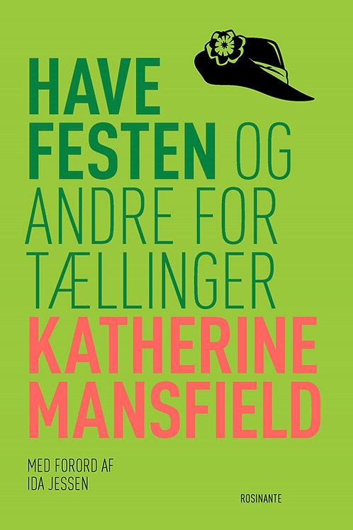 Katherine Mansfield, Havefesten og andre fortællinger