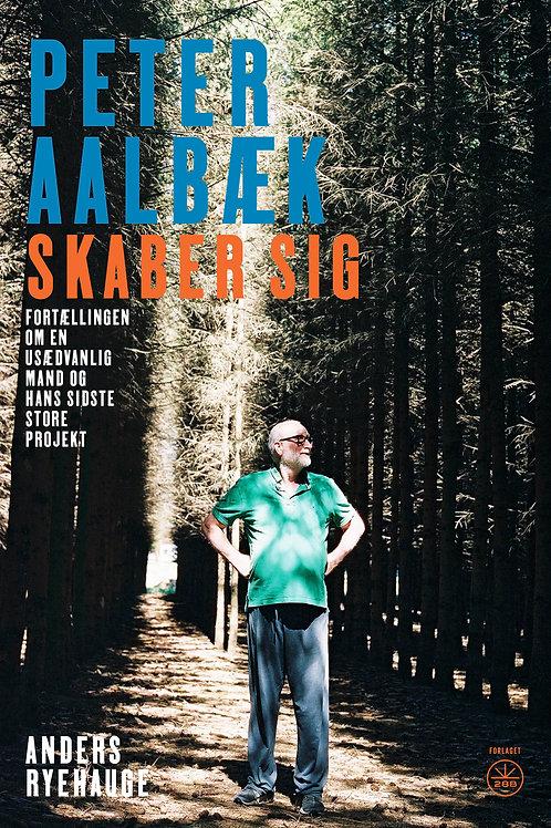 Anders Ryehauge, PETER AALBÆK SKABER SIG
