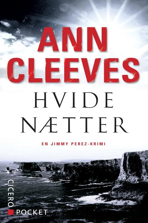 Ann Cleeves, Hvide nætter